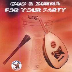 Зурна и Унд OUD  ZURNA  FOR  YOUR  PARTY 2002